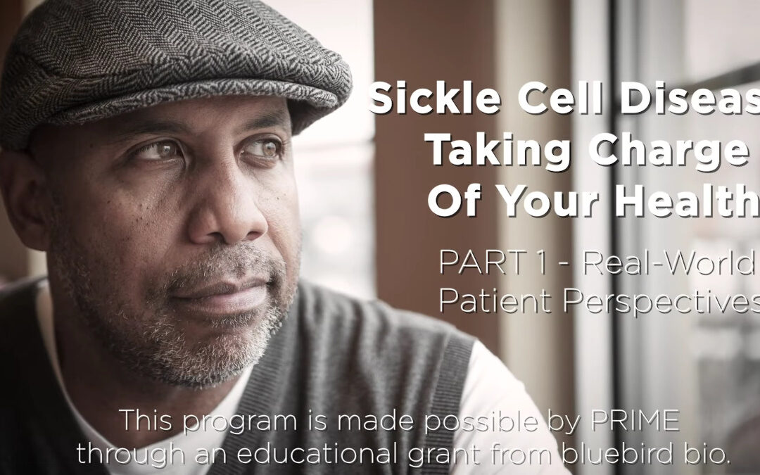 Sickle Cell Disease: Taking Care of Your Health